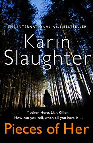 Pieces of Her by Karin Slaughter @SlaughterKarin @fictionpubteam #blogtour #extract