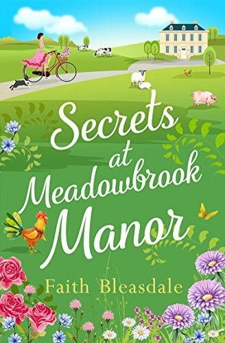 Secrets at Meadowbrook Manor by Faith Bleasdale @FaithBleasdale @AvonBooksUK #blogtour #extract