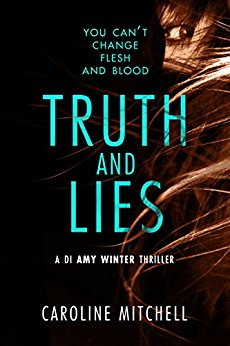 Truth and Lies by Caroline Mitchell @Caroline_writes @AmazonPub #review #blogtour #AmyWinter