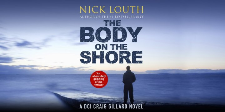 The Body on the Shore by Nick Louth @NickLouthAuthor @canelo_co #blogtour#extract