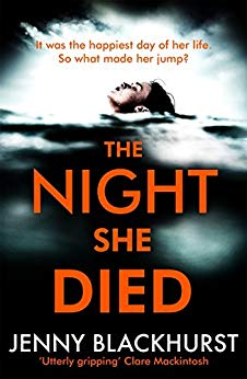 The Night She Died by Jenny Blackhurst @JennyBlackhurst @headlinepg #review #extract #blogtour #randomethingstours