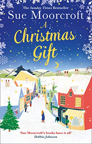 A Christmas Gift by Sue Moorcroft @SueMoorcroft @AvonBooksUK #extract #blogtour