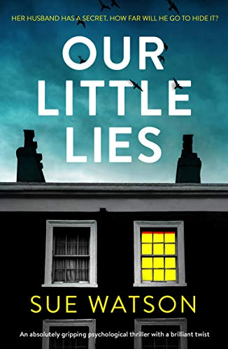 Our Little Lies by Sue Watson @suewatsonwriter @Bookouture #review #blogtour