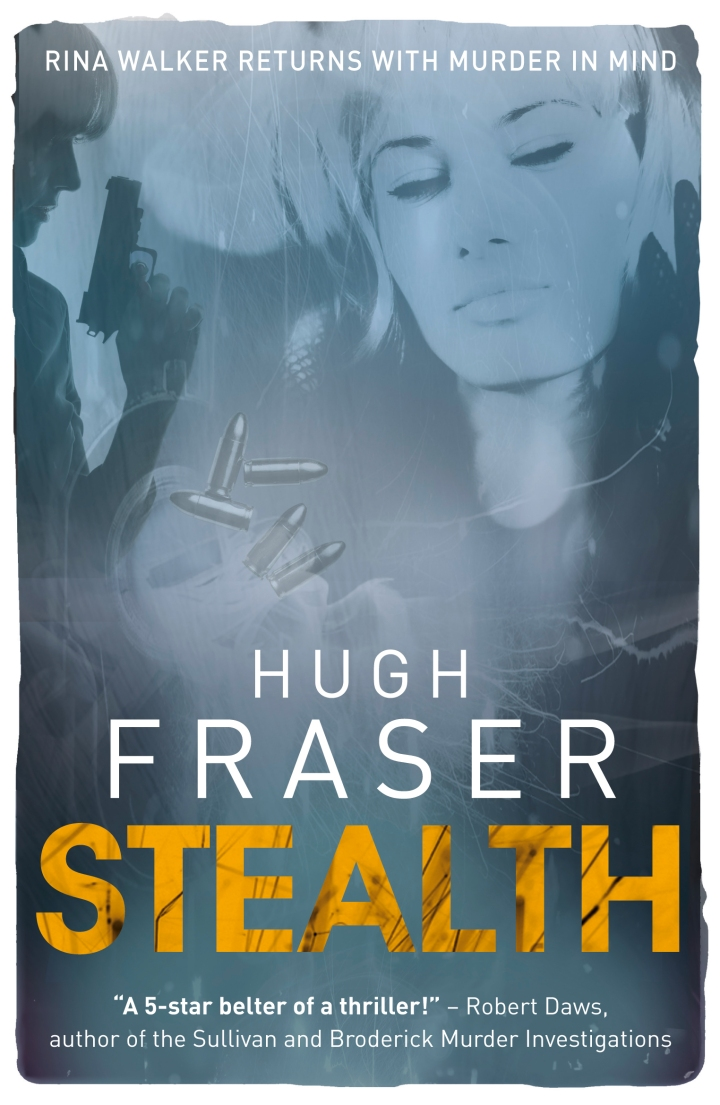 Stealth by Hugh Fraser @realhughfraser @urbanebooks #blogtour #extract #lovebooksgrouptours