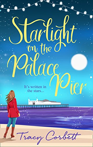 Starlight on the Palace Pier by Tracy Corbett @tracyacorbett @AvonBooksUK #blogtour #extract