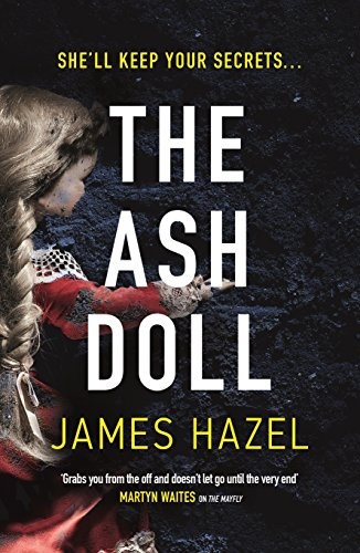 The Ash Doll by James Hazel @JamesHazelBooks @BonnierZaffre #extract