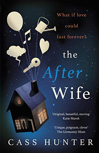 The After Wife by Cass Hunter @C_HunterAuthor @TrapezeBooks @mgriffiths163 #review #blogtour