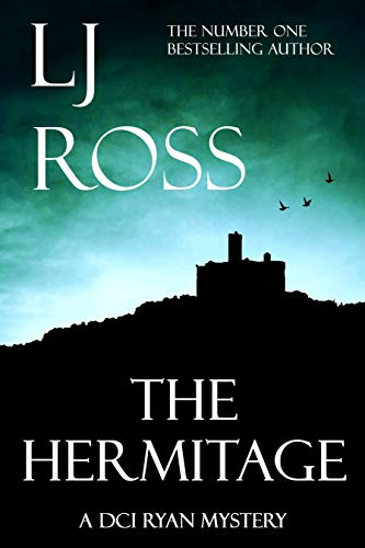 The Hermitage by LJ Ross @LJRoss_author #review #DCIRyan