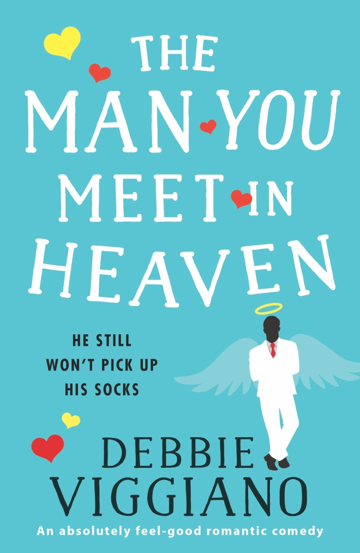 The Man you Meet In Heaven by Debbie Viggiano @DebbieViggiano @Bookouture #guestreview #blogtour@mgriffiths163