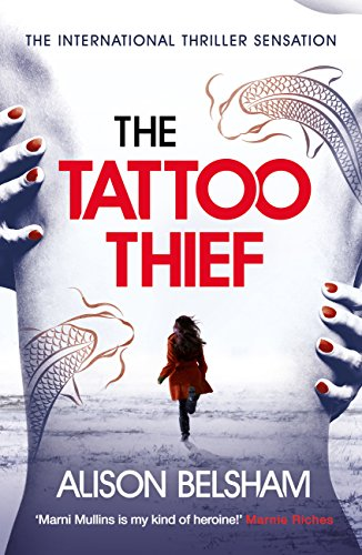 The Tattoo Thief by Alison Belsham @AlisonBelsham @TrapezeBooks @mgriffiths163 #blogtour#guestreview