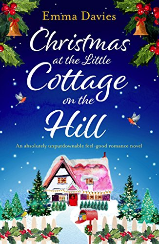Christmas At The Little Cottage On The Hill by Emma Davies @EmDaviesAuthor @bookouture #review #blogtour