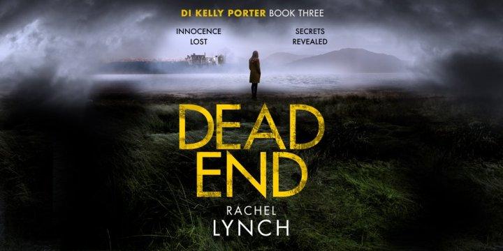 Dead End by Rachel Lynch @r_lynchcrime @canelo_co #blogtour#extract