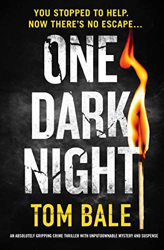 One Dark Night by Tom Bale @t0mbale @bookouture #review #blogtour