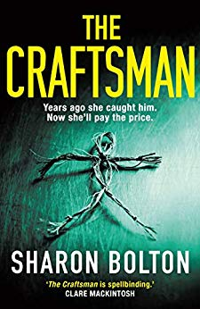 The Craftsman by Sharon Bolton @AuthorSJBolton @TrapezeBooks #blogtour #reblog #bookreview #HeWillComeForYou