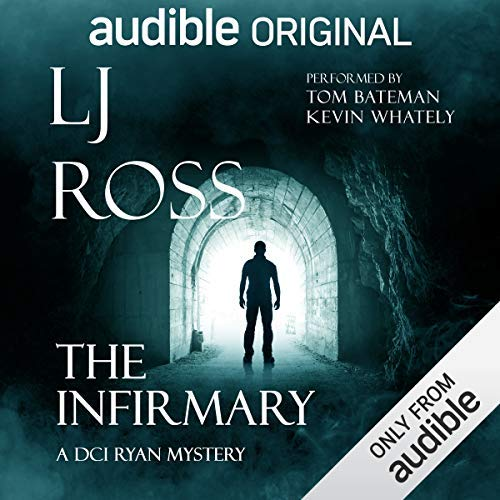 The Infirmary by LJ Ross @LJRoss_author @audibleuk #DCIRyan #Prequel#Review