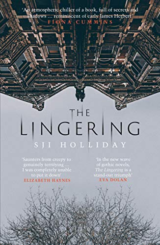 The Lingering by SJI Holliday @SJIHolliday @OrendaBooks #review #randomthingstours