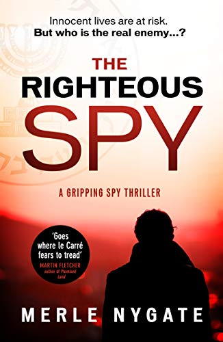 The Righteous Spy by Merle Nygate @MerleNygate @Verve_Books #review #blogtour