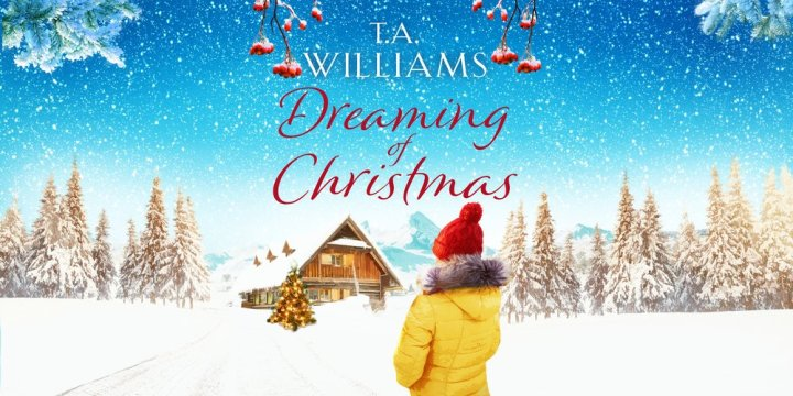Dreaming of Christmas by T.A. Williams @TAWilliamsBooks ‏ @Canelo_co