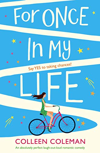 For Once in My Life by Colleen Coleman @CollColemanAuth @Bookouture #guestreview @mgriffiths163