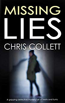 Missing Lies by Chris Collett @crime_crow @JoffeBooks #guestreview #blogtour @mgriffiths163
