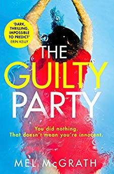 The Guilty Party by Mel McGrath @mcgrathmj @HQStories #review #blogtour #areyouguilty
