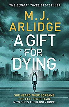 A Gift For Dying by M.J. Arlidge @mjarlidge @MichaelJBooks #review