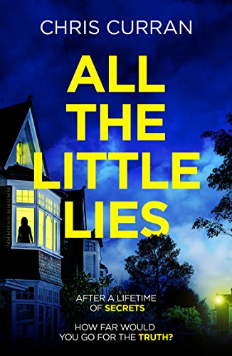 All The Little Lies by Chris Curran @Christi_Curran @KillerReads #review #blogtour