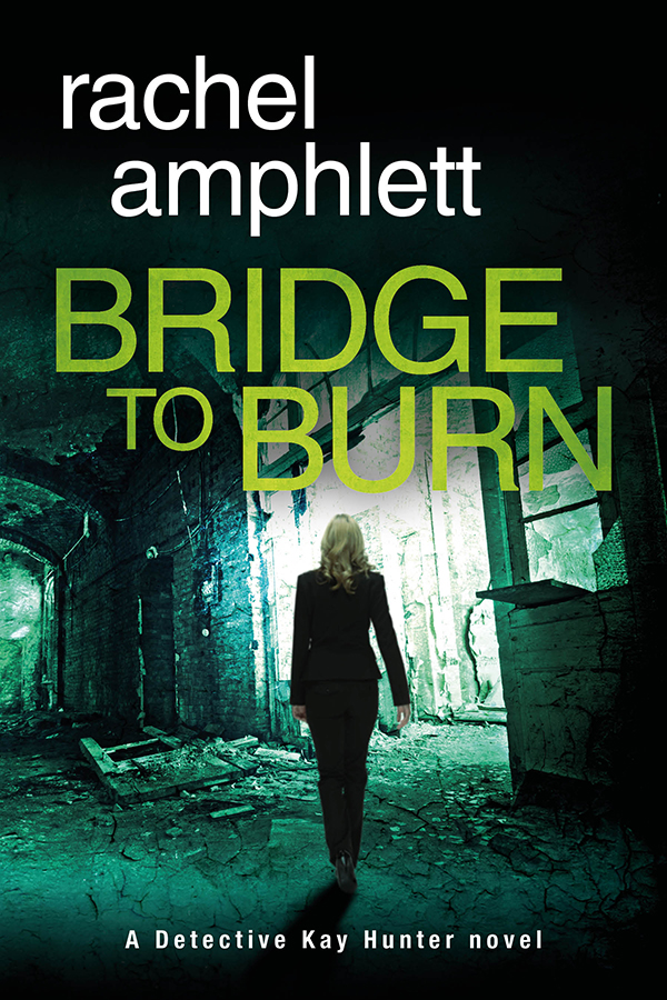 Bridge to Burn by Rachel Amphlett @RachelAmphlett