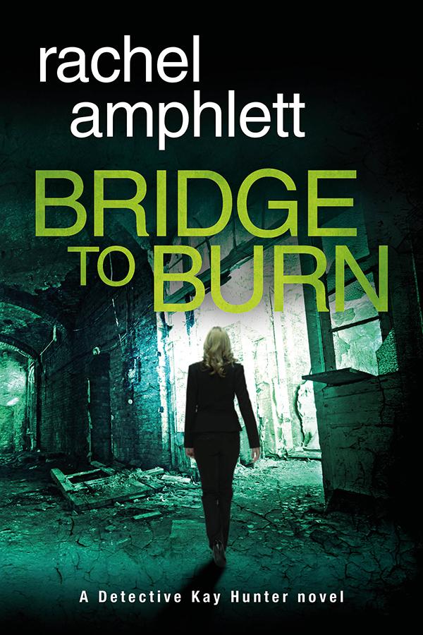 Bridge to Burn by Rachel Amphlett@RachelAmphlett