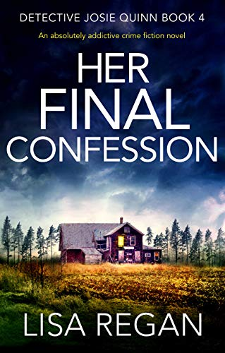 Her Final Confession by Lisa Regan @Lisalregan @Bookouture #GuestReview @mgriffiths163