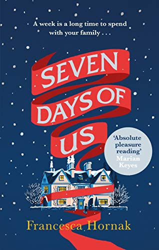 Seven Days of Us by Francesca Hornak @FrancescaHornak @LittleBrownUK #blogtour #review