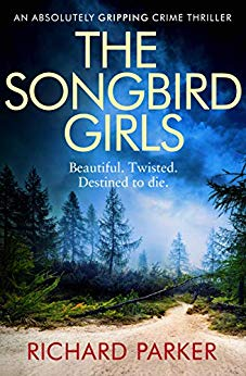 The Songbird Girls by Richard Parker @Bookwalter @Bookouture #review #blogtour