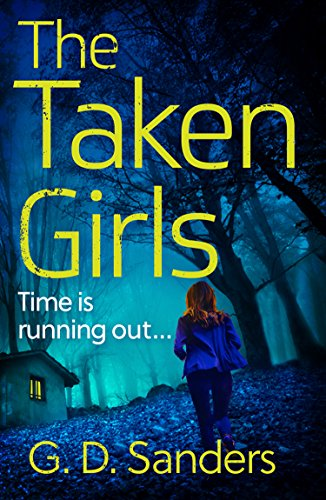 The Taken Girls by GD Sanders @GDSandersAuthor ‏ @AvonBooksUK #extract #blogtour