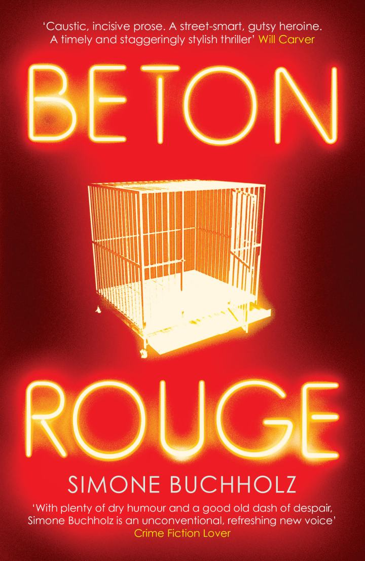 Beton Rouge by Simone Buchholz (Trns by Rachel Ward) @ohneKlippo @OrendaBooks @FwdTranslations #blogtour #review #RandomThingsTours