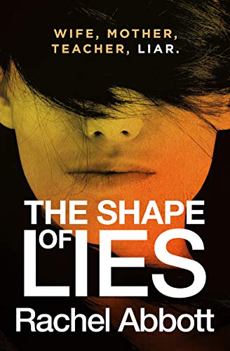 The Shape of Lies by Rachel Abbott @RachelAbbott #review