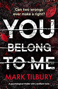 You Belong to Me by Mark Tilbury @MTilburyAuthor @Bloodhoundbook #review #blogtour