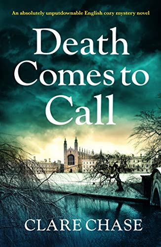 Death Comes to Call by Clare Chase @ClareChase_ @Bookouture #guestreview #BooksOnTour @mgriffiths163