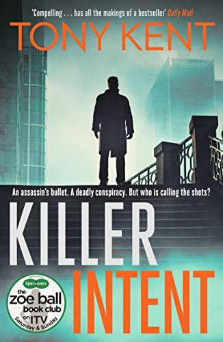 Killer Intent by Tony Kent @TonyKent_Writes @eandtbooks #review