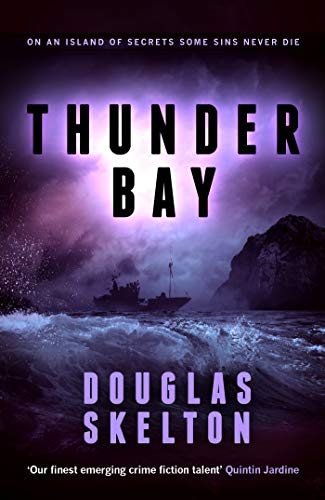 Thunder Bay by Douglas Skelton @DouglasSkelton1 @PolygonBooks #review