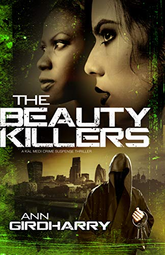 The Beauty Killers by Ann Girdharry @GirdharryAnn #review