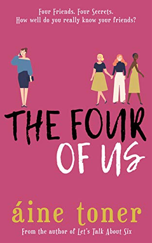 The Four Of Us by Áine Toner  @aineltoner @BooksManatee #guestreview #blogtour @Tr4cyF3nt0n @mgriffiths163