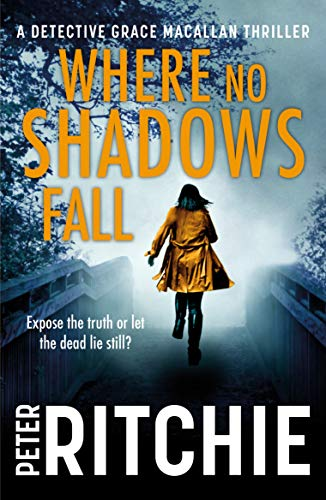 Where No Shadows Fall by Peter Ritchie @PRitchieAuthor @bwpublishing #review #blogtour