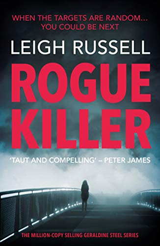 Rogue Killer by Leigh Russell @LeighRussell @noexitpress #review #randomthingstours