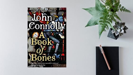 A Book of Bones by John Connolly @jconnollybooks @HodderBooks @HodderPublicity #review