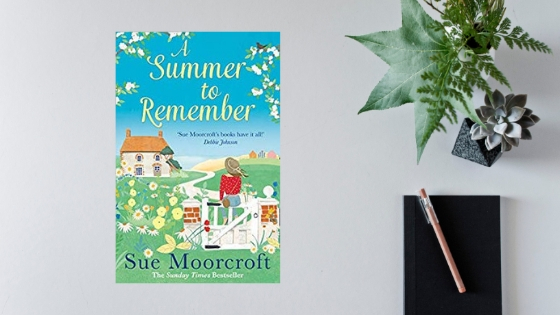 A Summer To Remember by Sue Moorcroft @SueMoorcroft @AvonBooksUK #extract