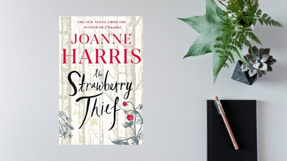 The Strawberry Thief by Joanne Harris @Joannechocolat @Orionbooks @mgriffiths163 #review