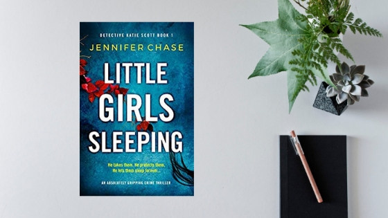 Little Girls Sleeping by Jennifer Chase @JChaseNovelist @Bookouture #review