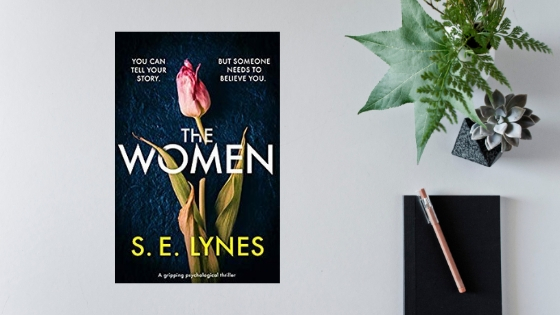 The Women by S.E. Lynes @SELynesAuthor @Bookouture #review