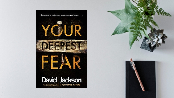 Your Deepest Fear by David Jackson @Author_Dave @ZaffreBooks #review @Tr4cyF3nt0n