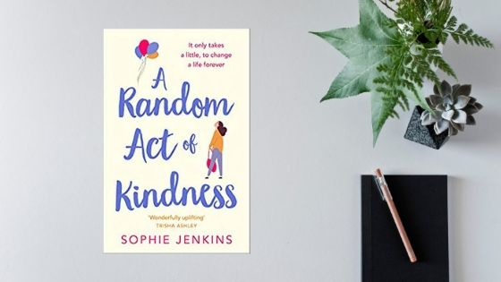A Random Act of Kindness @sophiejenkinsuk @AvonBooksUK #review